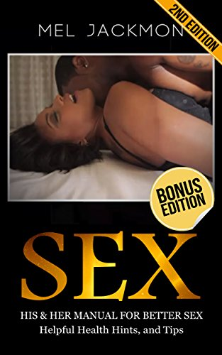 Helpful tips for sex