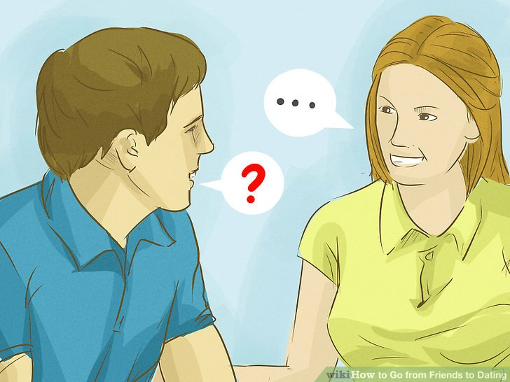 How to go from friends to dating for girls