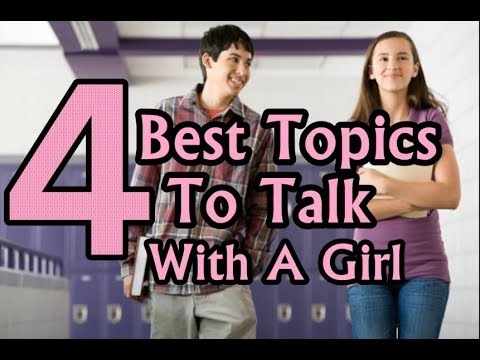 A topic to talk about with a girl