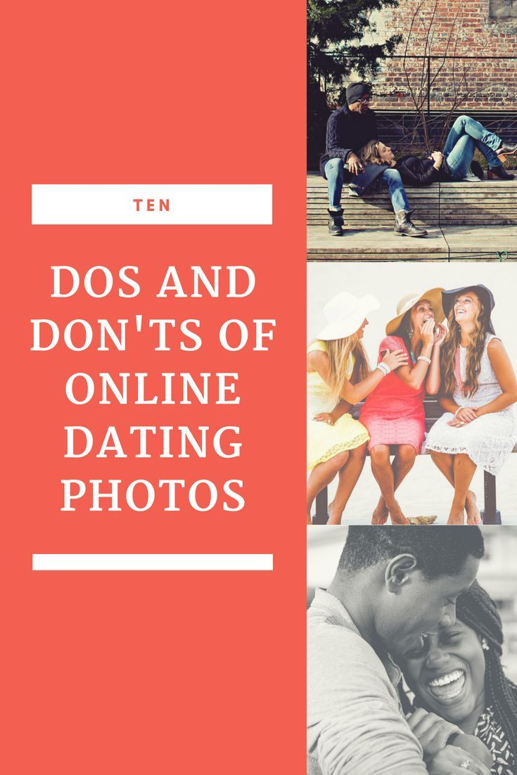 Do s and don ts online dating profile