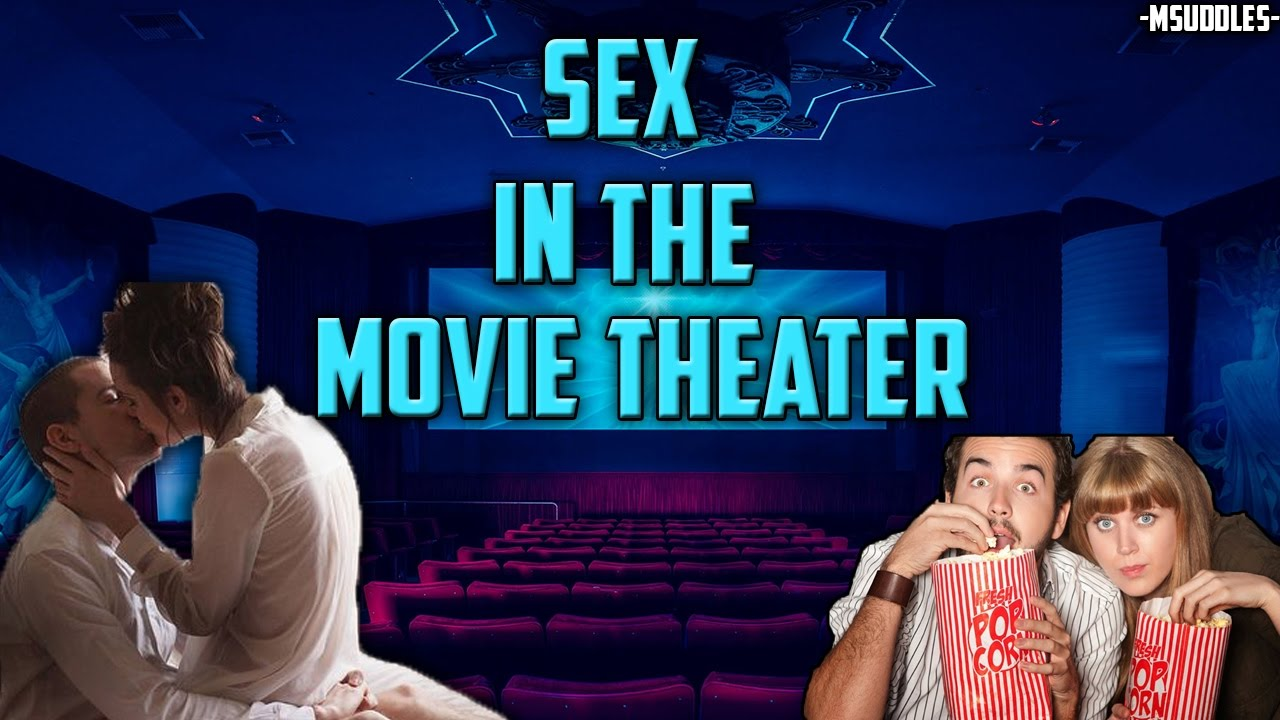 Sex in the movie thearter