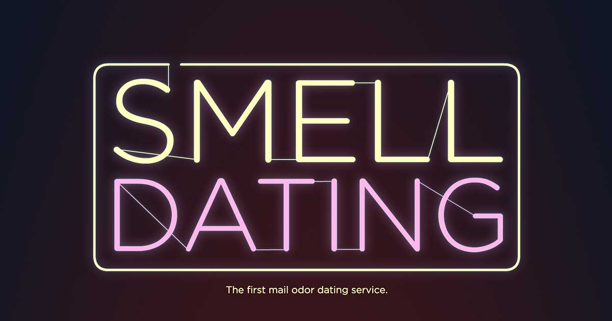 Smell dating service