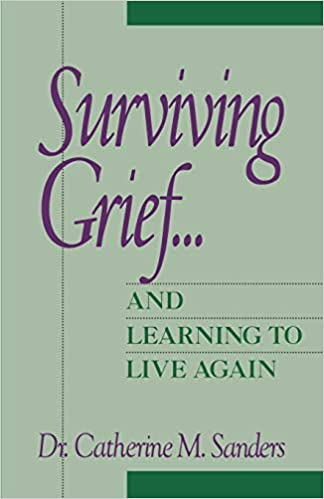 Surviving grief and learning to live again