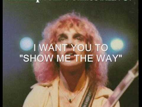 Who sings i want you to show me the way