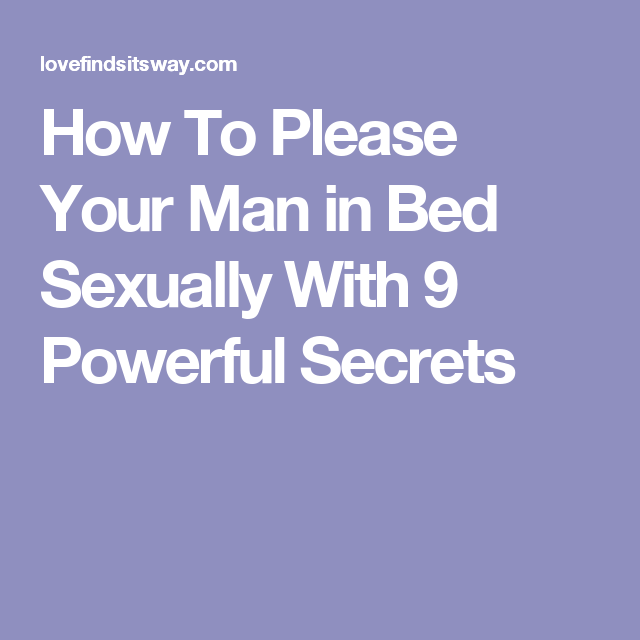 Best way to please your man