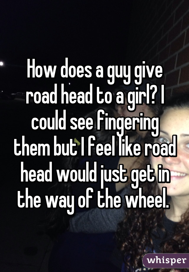 How to give a girl great head