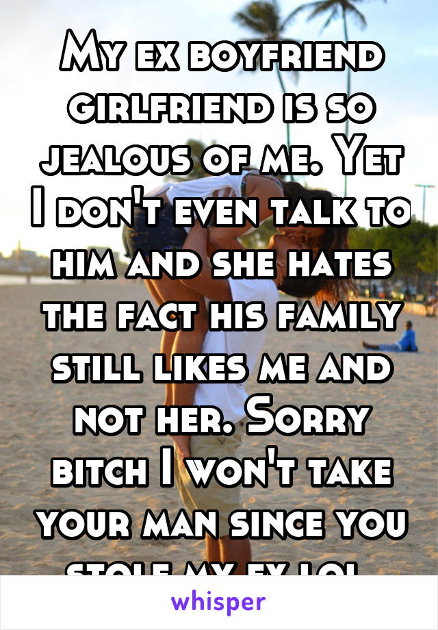 Why is my ex boyfriend jealous. How to Make Your Ex