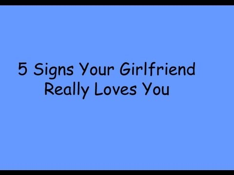 Signs your girlfriend is in love with you