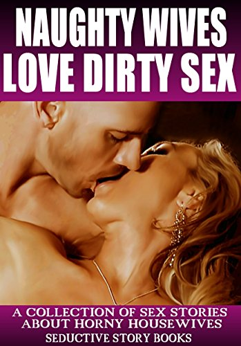Dirty erotic sex stories and pictures