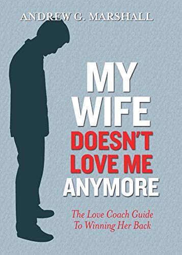 My wife does not love me