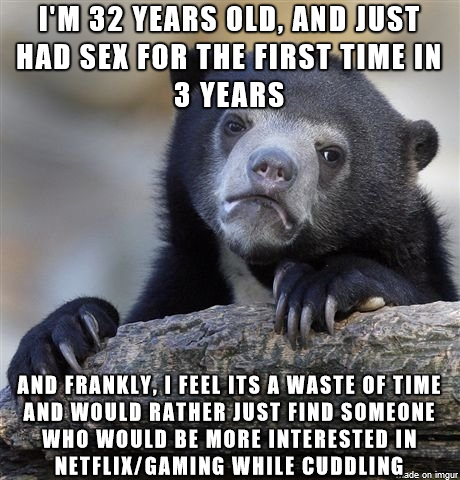 Sex is overated