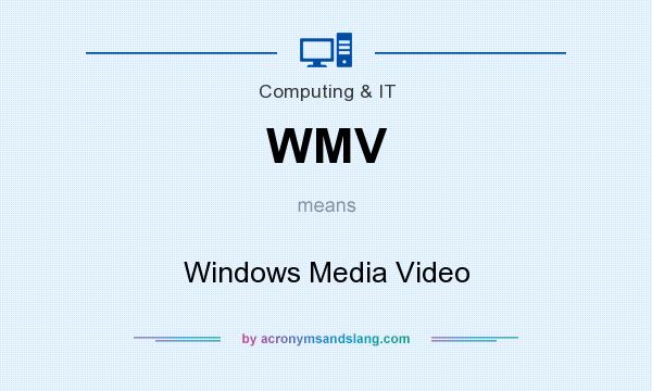 What does wmv stand for