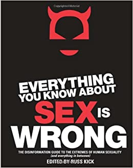 Everything know sex wrong