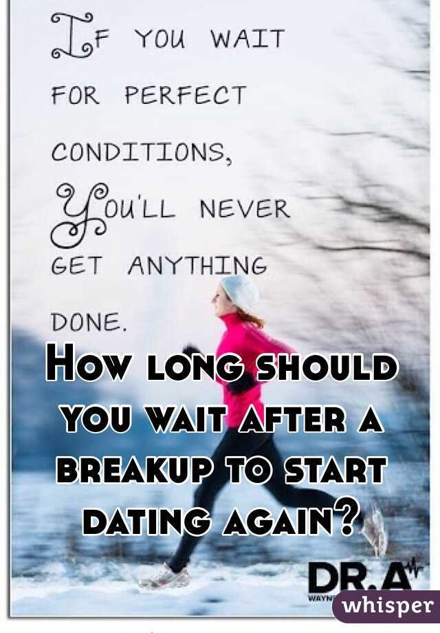 How long should you wait to start dating again