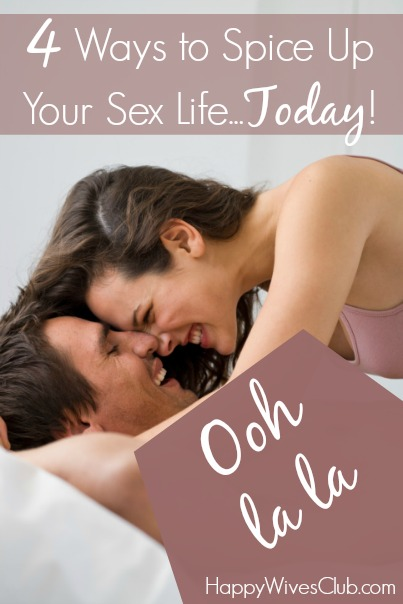 Spice up sex life with wife