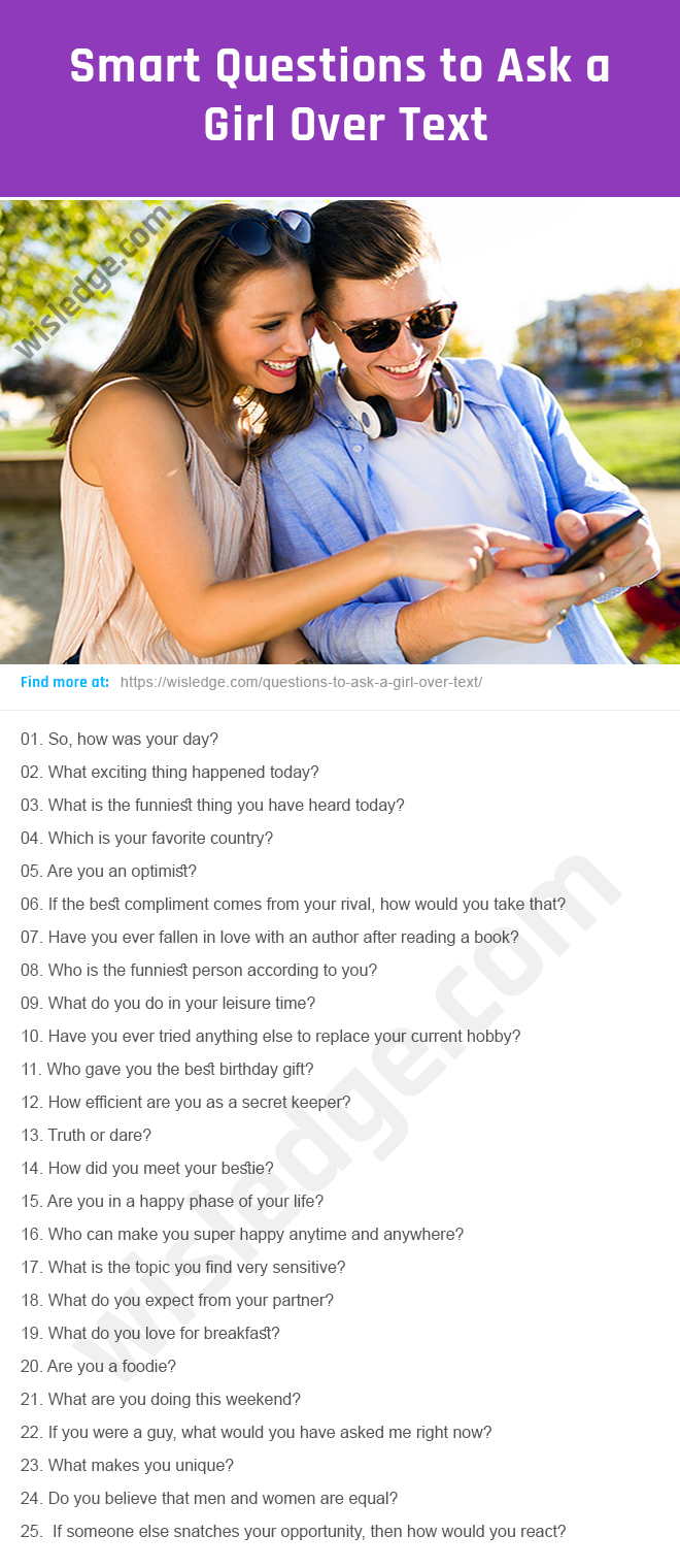 Things to ask a girl on the phone. Good Questions to Ask a