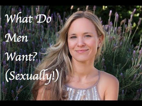 What do men want sexually