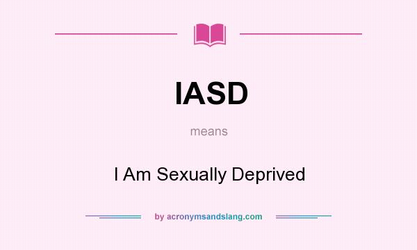 What does sexually deprived mean