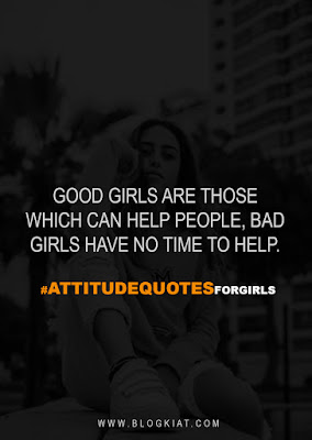 Attitude quotes for girls about love