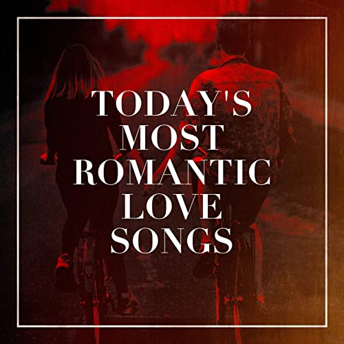 Love songs of today