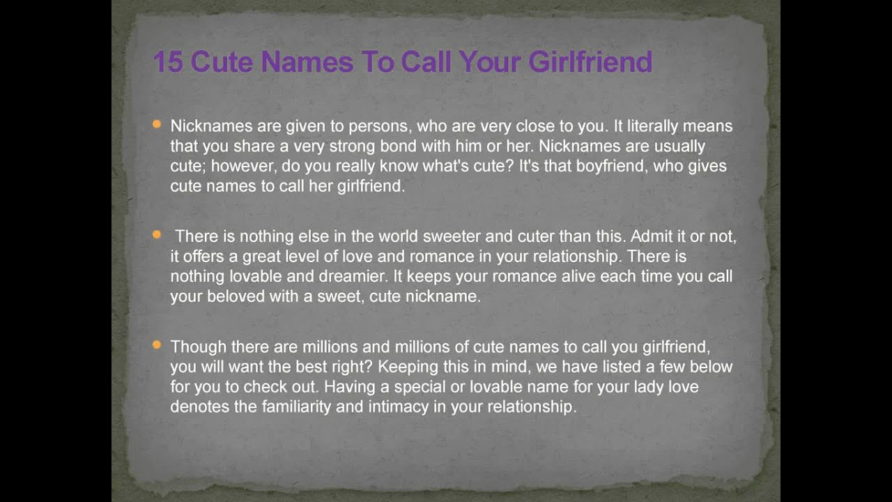 Good words to call your girlfriend. Cute Nicknames for