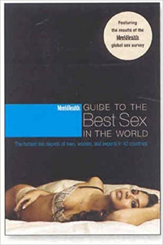 Mens health guide to the best sex in the world